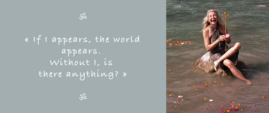 Picture and Quote of Ganga Mira: If I appears, the world appears. Without I, is there anything?